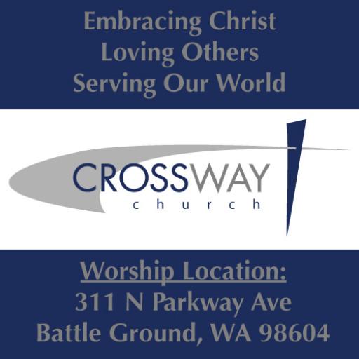Worship Service: @ CrossWay Church | Battle Ground | Washington | United States