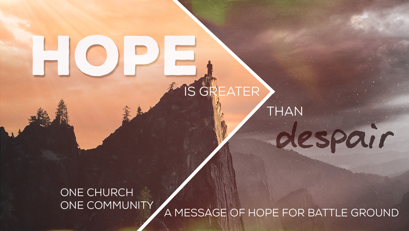 Worship Service: Hope is Greater Than Despair @ CrossWay Church | Battle Ground | Washington | United States