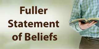 Full Statement of Beliefs