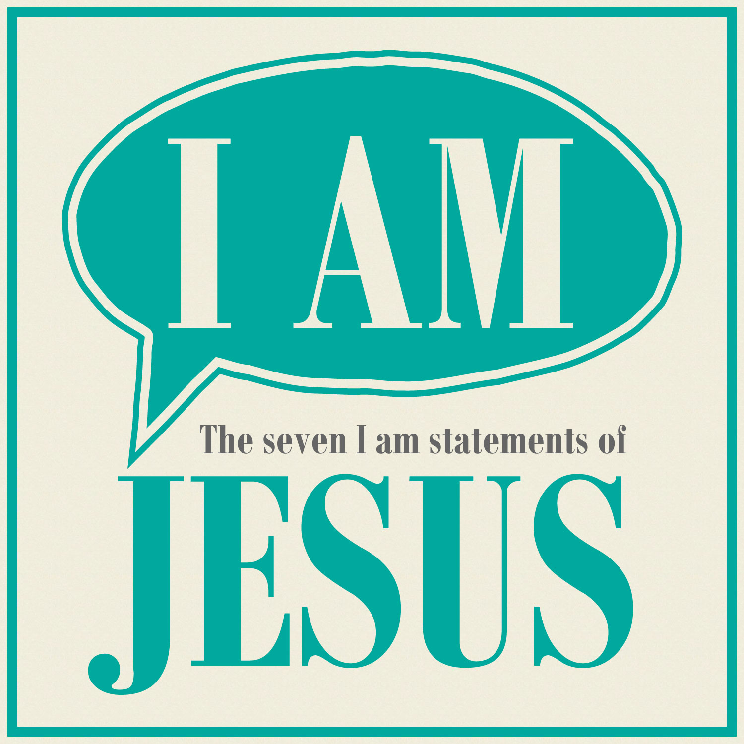 I Am Jesus #2 – I Am The Light of the World