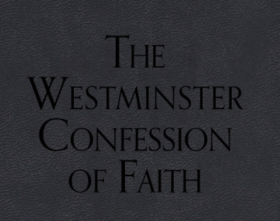 Westminster Confession of Faith Study